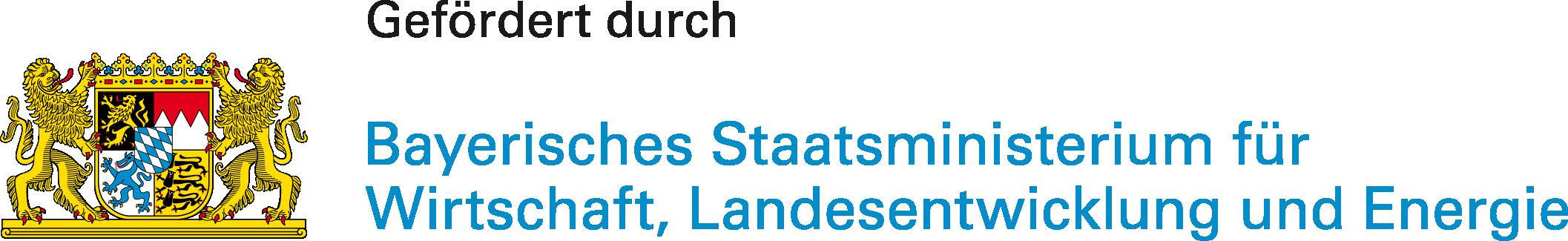 Gefördert durch Bayerisches Staatsministerium für Wirtschaft, Energie und Technologie